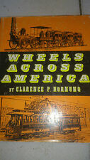 Wheels Across America - Clarence P. Hornung (1959)