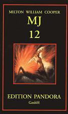 MJ 12 - Die Geheime Regierung - Buch von Milton W. Cooper & Jan van Helsing