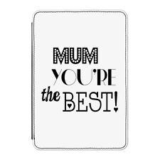 "Mum You'Re The Best Funda para Kindle 6"" E-Reader - Día de la Madre"
