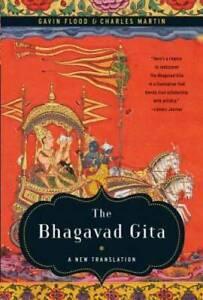 The Bhagavad Gita: A New Translation - Paperback By Flood, Gavin - GOOD
