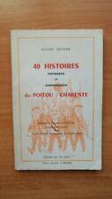 40 HISTOIRES COCASSES ET AMUSANTES DU POITOU-CHARENTE [du Poitou et de