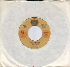 TODD RUNDGREN  Hello It's Me / A Dream Goes On Forever 45