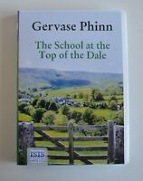 The School at the Top of the Dale - by Gervase Phinn - MP3CD  - Audiobook