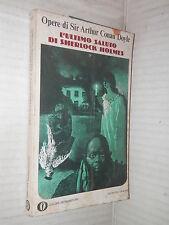 L ULTIMO SALUTO DI SHERLOCK HOLMES Vol I Arthur Conan Doyle Mondadori Oscar 519