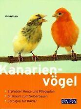 Kanarienvögel von Michael Leja | Buch | Zustand gut