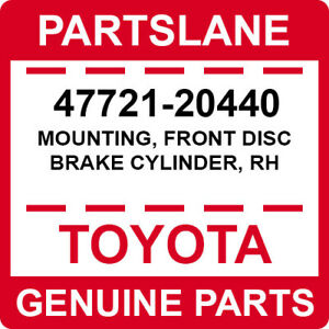47721-20440 Toyota OEM Genuine MOUNTING, FRONT DISC BRAKE CYLINDER, RH