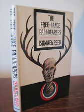 1st Edition FREE LANCE PALLBEARERS Ishmael Reed FIRST PRINTING Fiction NOVEL