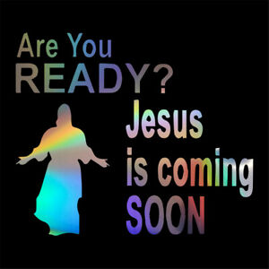 2x Are You Ready Jesus Is Coming Soon Vinyl Decal Car Window Door Wall Stickers