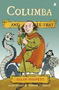 Columba Et All That (Et ) Par Allan Burnett, Bon Used Livre (Livre de Poche)