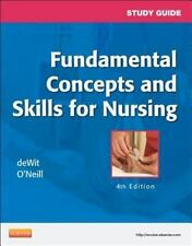 Study Guide for Fundamental Concepts and Skills for Nursing by Patricia A....