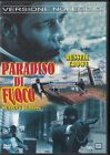 PARADISO DI FUOCO (1999) DVD - EX NOLEGGIO