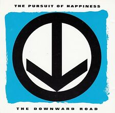 The Pursuit of Happiness: the down ward Road/CD (Mercury Records 1993)