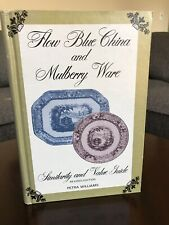 Flow Blue China and Mulberry Ware - Identification Patterns Makers - Hardcover