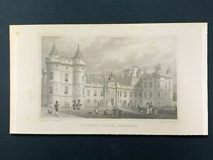 1829 Antique Engraving Print, EDINBURGH, HOLYROOD PALACE, T. Shepherd