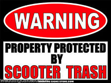 Scooter Trash Funny Warning Sign Sticker Decal DZ WS291