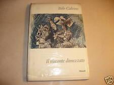 CALVINO,  il visconte dimezzato Einaudi 1960