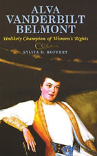 Hoffert-Alva Vanderbilt Belmont  BOOK NUOVO