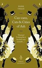 Can-cans, Cats and Cities of Ash by Mark Twain (Paperback, 2007)
