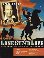 """Randy Quaid """"LONE STAR LOVE"""" Lauren Kennedy / Dee Hoty 2007 FLOP Tryout Program"""
