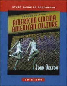 Study Guide t/a American Cinema/American Culture by John Belton