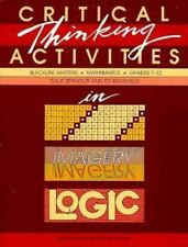 Critical Thinking Activities in Patterns, Imagery, Logic by Dale Seymour...