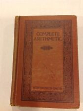 1937 Math Textbook COMPLETE ARITHMETIC Wentworth Smith