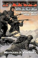 Fire and Ice : The Korean War, 1950-1953-ExLibrary