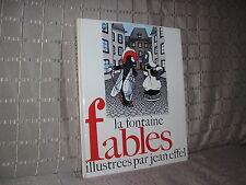 Fables La Fontaine illustrées par Jean Effel éditions la farandole