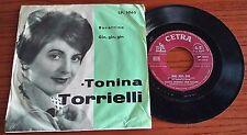 """TONINA TORRIELLI - GIN, GIN, GIN / BURATTINO - 45 GIRI 7"""" ITALY"""
