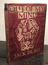 OUT OF MY MIND by Jack Bilbo, 1st/1st 1946 HC/DJ, Modern Art Gallery, London