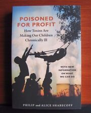 Poisoned for Profit: How Toxins Are Making Our Children Chronically Ill - *NEW