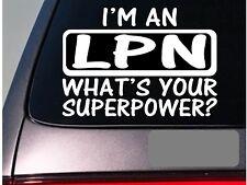 I'm a LPN sticker decal *E193* nurse nursing therapy hospital scrubs