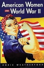 American Women and World War II-Doris Weatherford-Book Club edition hardcover