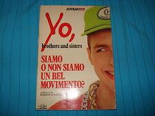 JOVANOTTI - SIAMO O NON SIAMO UN BEL MOVIMENTO? YO BROTHERS   Ed. Vallardi 1988