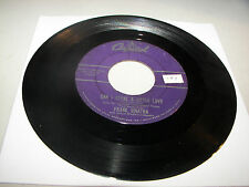 Frank Sinatra Can I Steal A Little Love / Your Love For Me 45 VG+ Capitol F3608