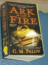 Ark of Fire by C. M. Palov FREE SHIPPING 9780425231463