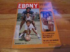 EBONY MAGAZINE- NOVEMBER 1976 O.J. SIMPSON-PROBLEMS OF A SUPERSTAR/PRISON SEX