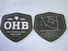Beer Coaster ~ OAK HIGHLANDS Brewery ~ Dallas, TEXAS ** Add'l Coasters $0.25 S&H