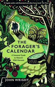 Forager's Calendar by John Wright
