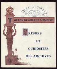 COLLECTIF, TRÉSORS ET CURIOSITÉS DES ARCH. DE TOULON