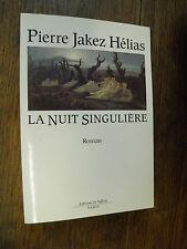 La nuit singulière / Pierre Jakez Hélias