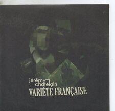 Jeremy ChatelainVariété Française Promo 1-track card sleeveCD SINGLE