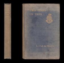 1907 du Moulin TWO YEARS ON TREK Royal Sussex Regiment in South Africa, BOER WAR