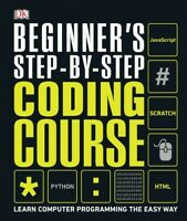Beginner's Step-by-step Coding Course : Learn Computer Programming the Easy W...