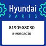81905G8030 Hyundai 81905g8030 81905G8030, New Genuine OEM Part