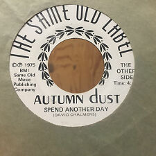 Autumn Dust David Chalmers Same Old Label Dear Friends Spend Another Day Rare