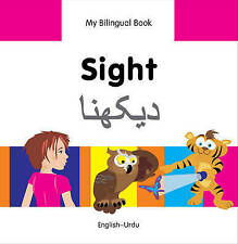 NEW My Bilingual Book–Sight (English–Urdu) by Milet Publishing