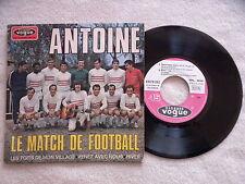 """45T 7"""" ANTOINE """"Le match de football"""" VOGUE EPL 8646 FRANCE µ"""