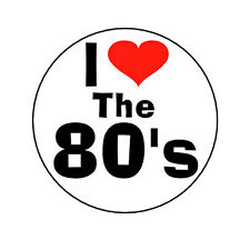 I LOVE THE 80's pinback button badge eighties retro heart pop culture novelty