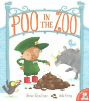 Poo in the Zoo, Paperback by Smallman, Steve; Grey, Ada (ILT), Like New Used,...